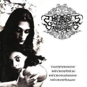 Vampyrìsme, Nècrophilie, Nècrosadisme, Nècrophagie